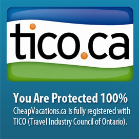 You Are Protected 100%. CheapVacations.ca is fully registered with TICO (Travel Industry Council of Ontario).